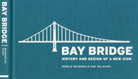 Bay Bridge: History and Design of an Icon
